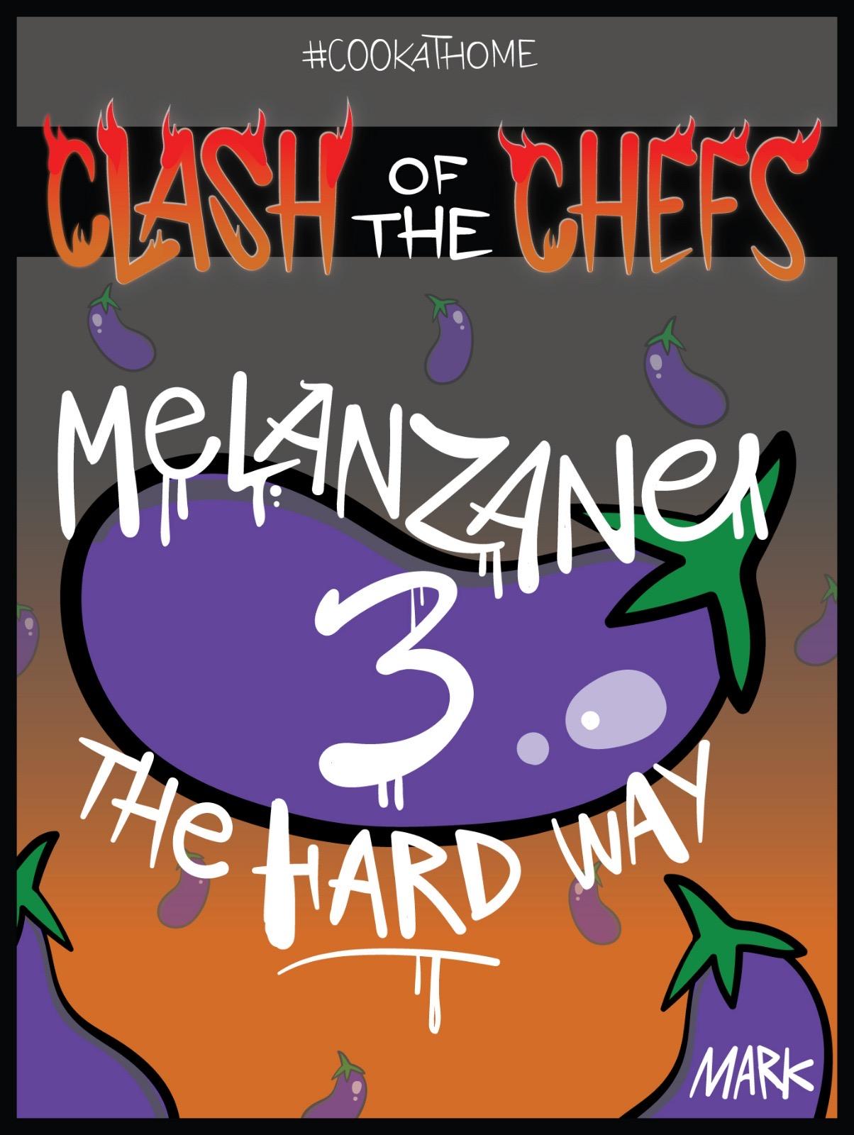 Melanzane 3 The Hard Way